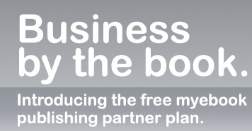 Business by the book. Introducing the free myebook publishing partner plan.
